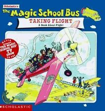 The Magic School Bus Taking Flight: A Book About Flight by Joanna Cole, Good Boo
