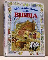 366.. e più storie della BIBBIA - C. Rothero [Libro]