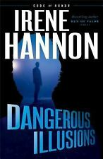 Code of Honor: Dangerous Illusions 1 by Irene Hannon (2017, Hardcover)