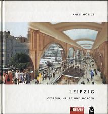 Buch,Leipzig gestern, heute, morgen,1996, Rundgang durch die Stadt,Niels Gormsen