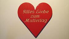 """Rotes Herz Muttertag  """" Alles Liebe zum Muttertag """" aus Holz"""