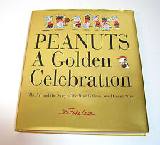 Peanuts A Golden Celebration, The Art and the Story of the Comic Strip Charles S