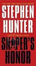 Bob Lee Swagger: Sniper's Honor by Stephen Hunter (2014, Paperback)