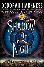Shadow of Night: A Novel (All Souls Trilogy, Book 2) Deborah Harkness HARDCOVER