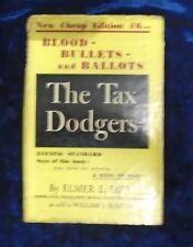 THE TAX DODGERS by ELMER L. IREY H/B D/W 1946 FIRESIDE PRESS **UK POST £3.25**