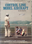 BUILDING AND FLYING CONTROL LINE MODEL AIRCRAFT by Dick Sarpolus great condition