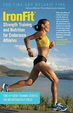Ironfit Strength Training and Nutrition for Endurance Athletes: Time...