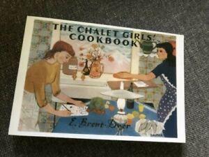 The Chalet Girls' Cook Book Elinor M Brent-Dyer GGB 2009 Chalet School