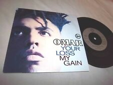 OMAR-YOUR LOSS MY GAIN/GET TO KNOW YOU BETTER UK NM/VG+ 45+PS