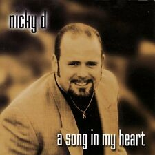 Nicky D. -A Song in My Heart - 10 TRACK MUSIC CD - NEW - F735