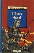 L'Heure Du Rat * Gérard MONCOMBLE Roman Adolescents * livre poche MILAN