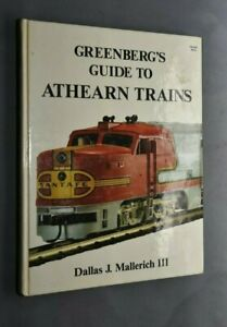 NB LIVRE GREENBERG'S  GUIDE TO ATHEARN TRAINS MALLERICH III     1987