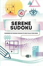 Serene Sudoku Hundreds of Sudoku puzzles to help calm your mind 9781787393851