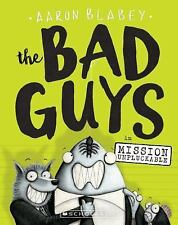 The Bad Guys: The Bad Guys in Mission Unpluckable 2 by Aaron Blabey (2017,...