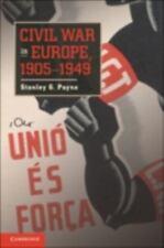 Civil War In Europe, 1905-1949: By Stanley G. Payne