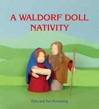 A Waldorf Doll Nativity,Petra Rosenberg, Tom Rosenberg,New Book mon0000002555