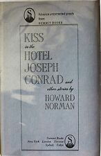 KISS IN THE HOTEL JOSEPH CONRAD BY HOWARD NORMAN *SIGNED*FIRST ED*