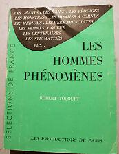 MONSTRES/LES HOMMES PHENOMENES/R.TOCQUET/PRODUCTIONS DE PARIS/1961/ANTHROPOLOGIE