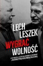 Lech, Leszek. Wygrać wolność  - POLSKA KSIĄŻKA