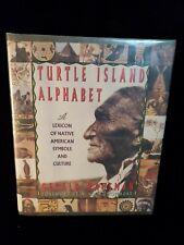 Turtle Island Alpha : A Lexicon of Native American Symbols and Culture 1st ed