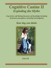 Cognitive Canine II by Lisa Lit (2002, Paperback)