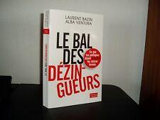 LE BAL DES DEZINGUEURS / Laurent BAZIN - Alba VENTURA