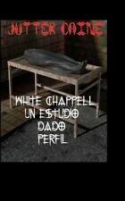 White Chappell un Estudio Dado Perfil by Jutter Caine (2012, Paperback)