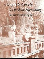 Die große deutsche Volksliedsammlung für das Musizieren zu zweit