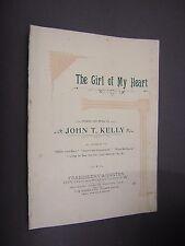 "ORIGINAL VICTORIAN SHEET MUSIC. ""THE GIRL OF MY HEART"" 1893 JOHN T KELLY"