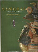 SAMURAI THE STORY OF JAPANS GREAT WARRIORS STEPHEN TURNBULL 1ST ED HC JACKET