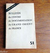 Centre de documentation du grand orient de France N° spécial Histoire Maçonique