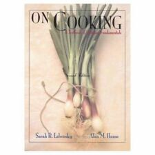 On Cooking: A Textbook Of Culinary Fundamentals By Sarah R. Labensky & Alan M...