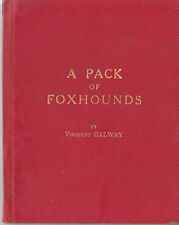 1926 book A Pack of Foxhounds signed by Viscount Galway to Godfrey Heseltine