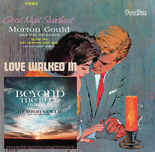 Morton Gould - Beyond the Blue Horizon, Goodnight Sweetheart & Love  Walked In