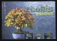 BONSAI SHOHIN PASSION - all about small and beautiful bonsai - in english