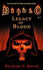 Legacy of Blood (Diablo, No. 1) ( Knaak, Richard A. ) Used - VeryGood
