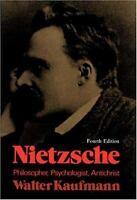 Nietzsche : Philosopher, Psychologist, Antichrist Paperback Walter Kaufmann