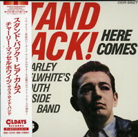 CHARLEY MUSSELWHITE'S SOUTH SIDE BAND-STAND BACK ! HERE...-JAPAN MINI LP CD C94