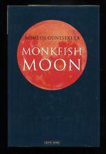 Romesh Gunesekera - Monkfish Moon; SIGNED 1st/1st