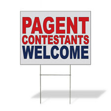 Weatherproof Yard Sign Pageant Contestants Welcome Red Blue Lawn Garden