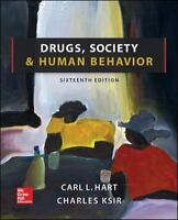 Drugs, Society, and Human Behavior 16th Edition by Carl L Hart Dr. (Author), Cha