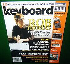 12 Killer Stompboxes for Keys Reviews 2009 Keyboard Magazine, Rob Thomas Songs