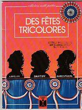 Des fêtes tricolores Christiane Lavenir Daniel Picon