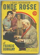 Bonnamy - ONDE ROSSE - I GIALLI MONDADORI N.220, I ed. 1953*