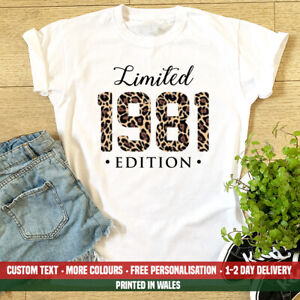 Ladies Limited Edition T Shirt Leopard Print Super Cute 40th Birthday Gift Top