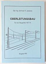 "Hobbex OH903 ""Oberleitungsbau"", Buch für N - TT - H0 ! DB-DR-ÖBB-SNCF"