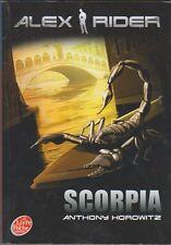 Anthony Horowitz - Alex Rider Tome 5 : Scorpia