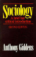 Sociology: A brief but critical introduction by Giddens, Anthony Paperback Book