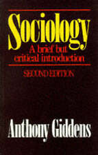 Good, Sociology: A brief but critical introduction, Giddens, Anthony, Book