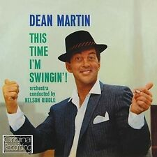 CD DEAN MARTIN THIS TIME I'M SWINGIN' TRUE LOVE YOU'RE NOBODY 'TIL IMAGINATION